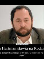 Hartman chce związków kazirodczych
