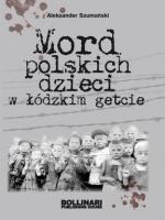 MORD POLSKICH DZIECI