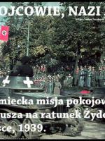 Niemiecka misja pokojowa atakuje Polskę 1939