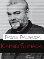 """""""Kambei Shimada. Pisma wybrane"""""""