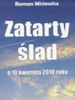 """""""Zatarty ślad"""" Roman Misiewicz"""